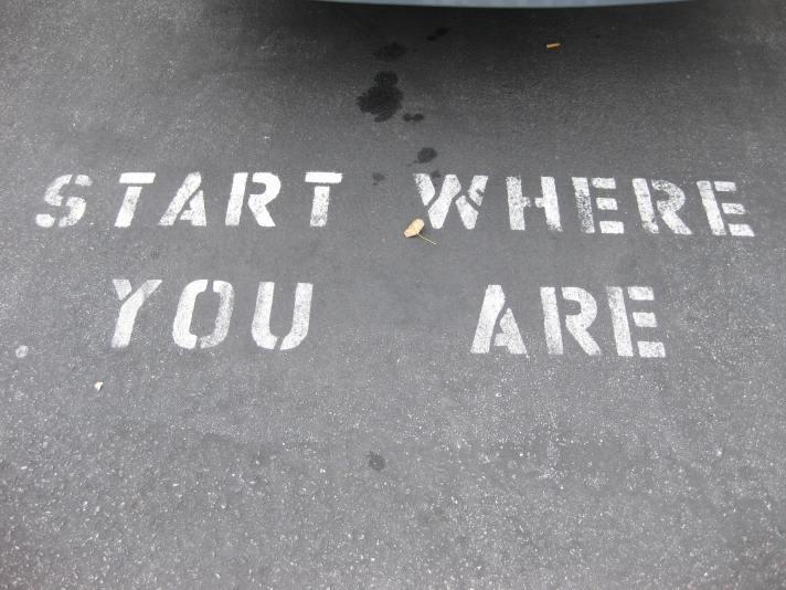 Start where you are.jpg